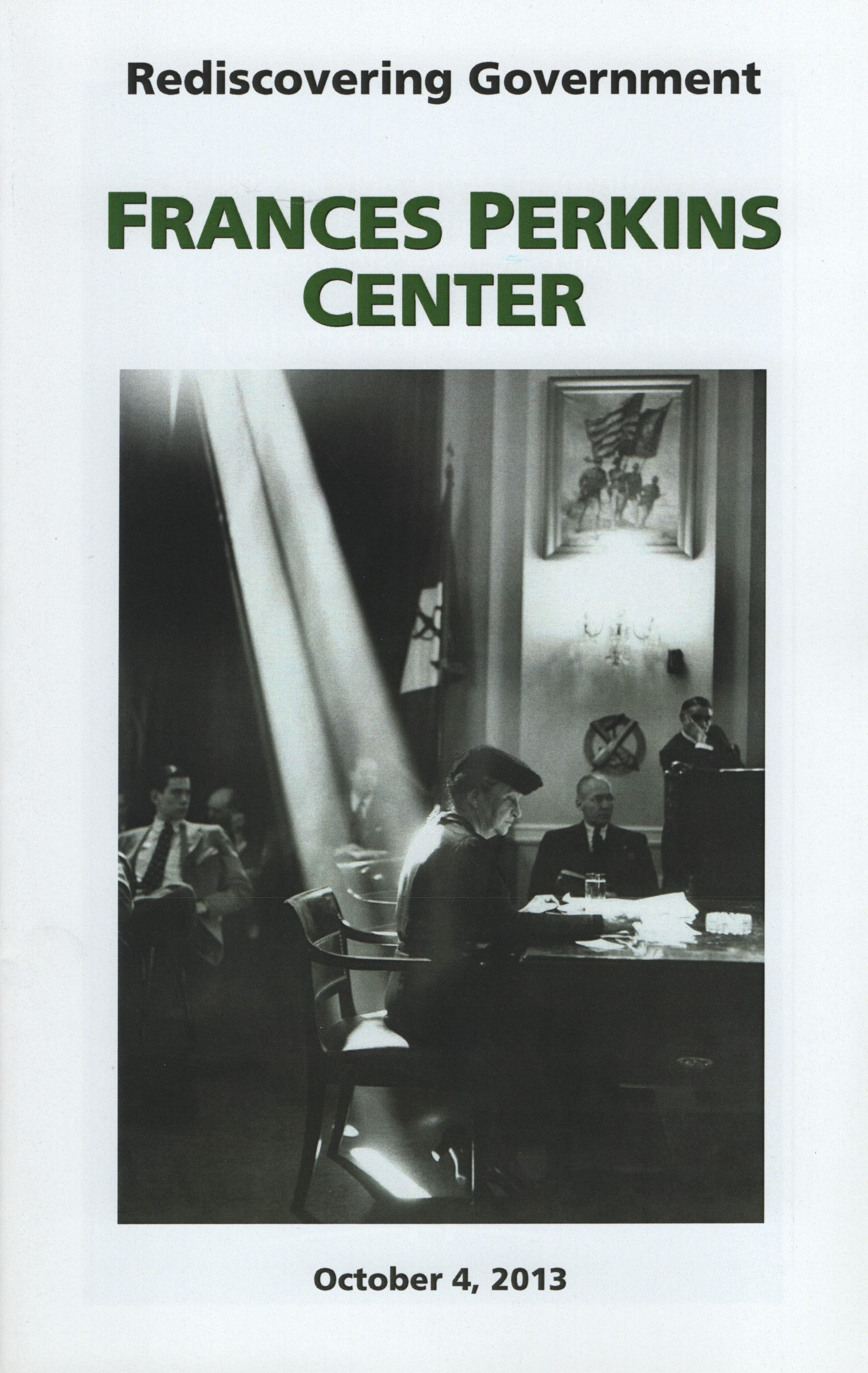 Rediscovering Photography On Summer >> Frances Perkins Center Rediscovering Government