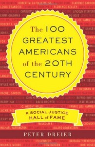 Dreier-The-100-Greatest-Americans-of-the-20th-Century-A-Social-Justice-Hall-of-Fame-COVER